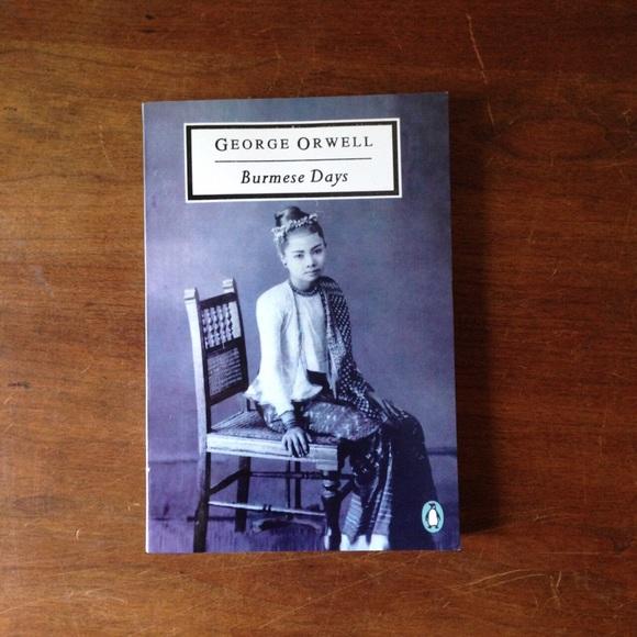 "George Orwell ""Burmese Days"""